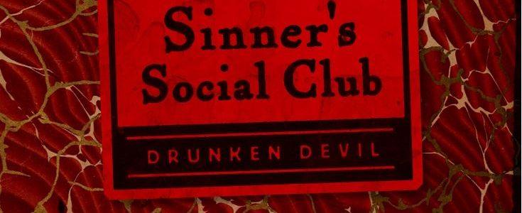 Drunken Devil Sinner's Social Club