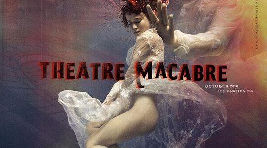Theatre Macabre Los Angeles